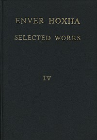 enver_hoxha_selected_works_volume_4_eng