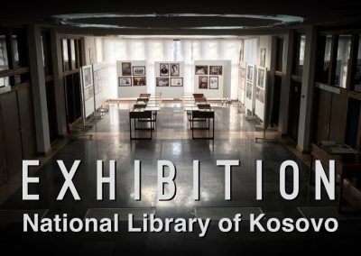 October 2016: National Library of Kosovo Exhibit